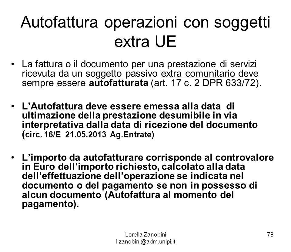 Autofattura operazioni con soggetti extra UE La fattura o il documento per una prestazione di servizi ricevuta da un soggetto passivo extra comunitari