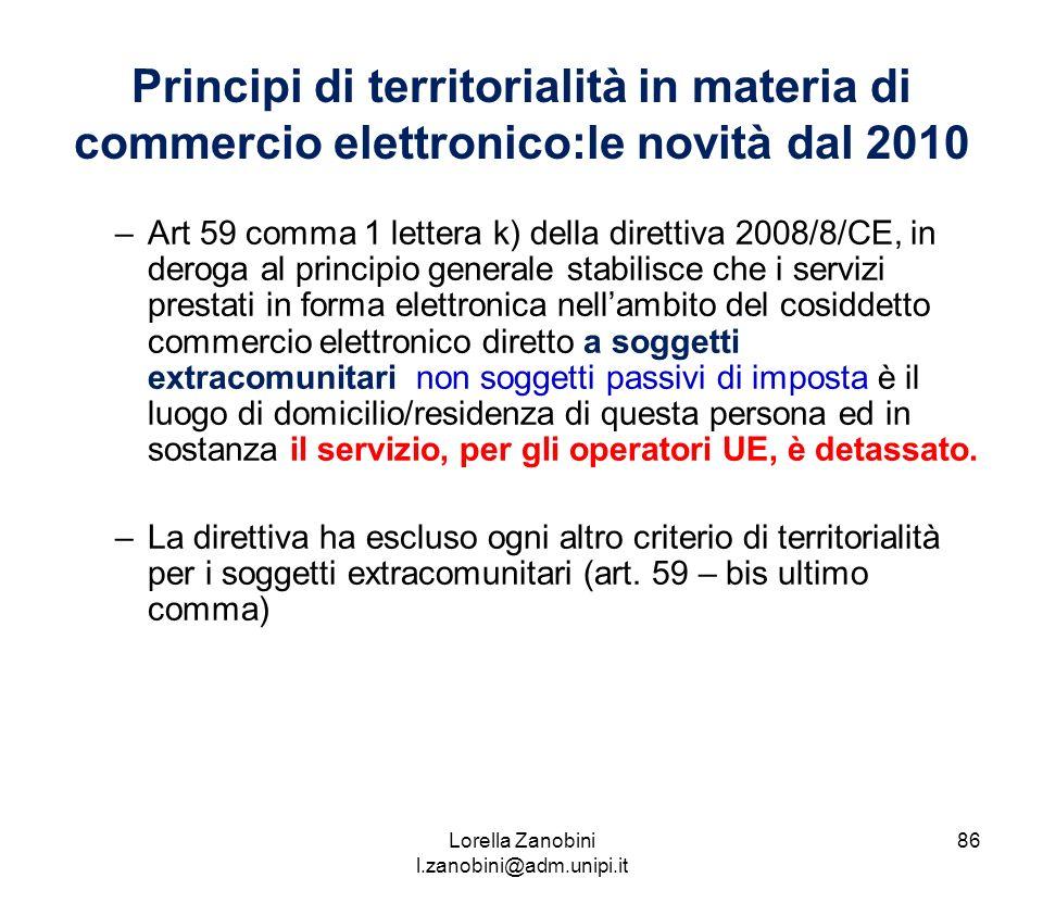 Principi di territorialità in materia di commercio elettronico:le novità dal 2010 –Art 59 comma 1 lettera k) della direttiva 2008/8/CE, in deroga al p