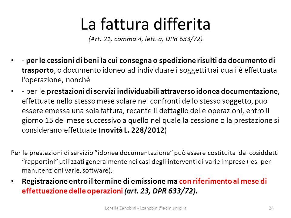 La fattura differita (Art. 21, comma 4, lett. a, DPR 633/72) per le cessioni di beni la cui consegna o spedizione risulti da documento di trasporto, o