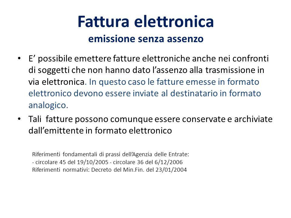 Fattura elettronica emissione senza assenzo E possibile emettere fatture elettroniche anche nei confronti di soggetti che non hanno dato lassenzo alla