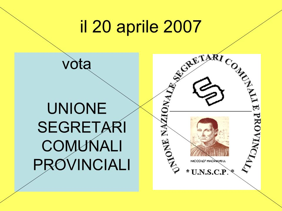 il 20 aprile 2007 vota UNIONE SEGRETARI COMUNALI PROVINCIALI