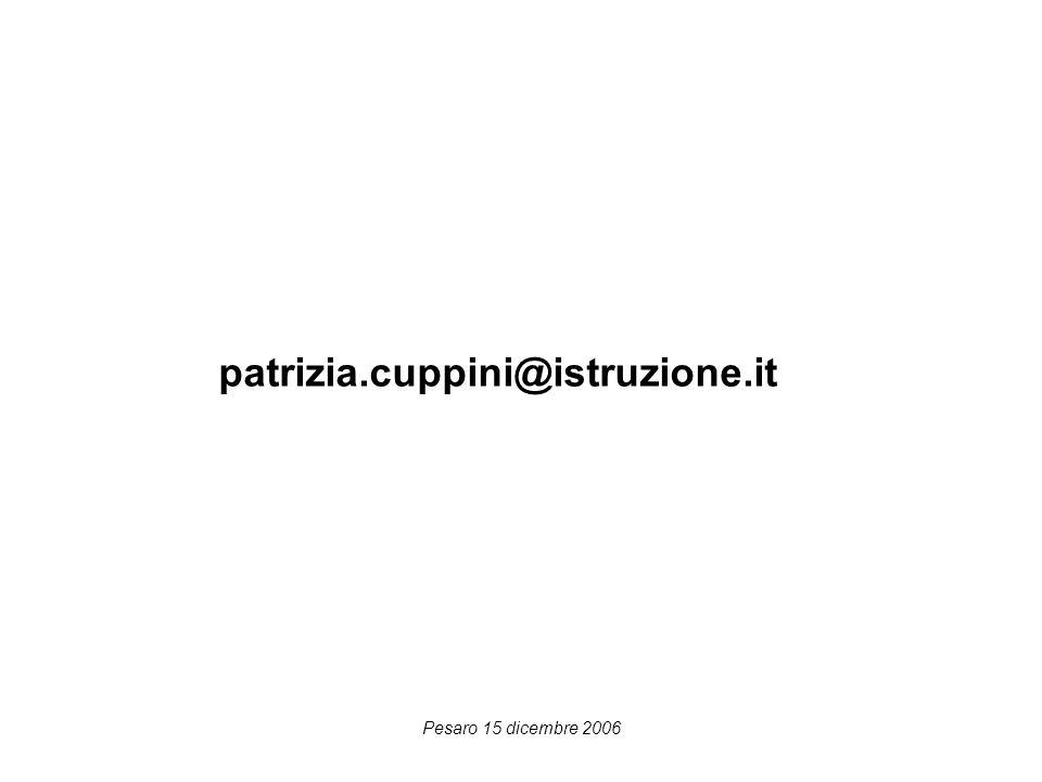 Pesaro 15 dicembre 2006 patrizia.cuppini@istruzione.it