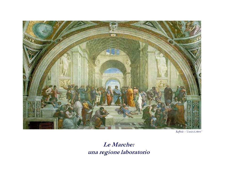 Raffaello - Scuola di Atene Le Marche: una regione laboratorio