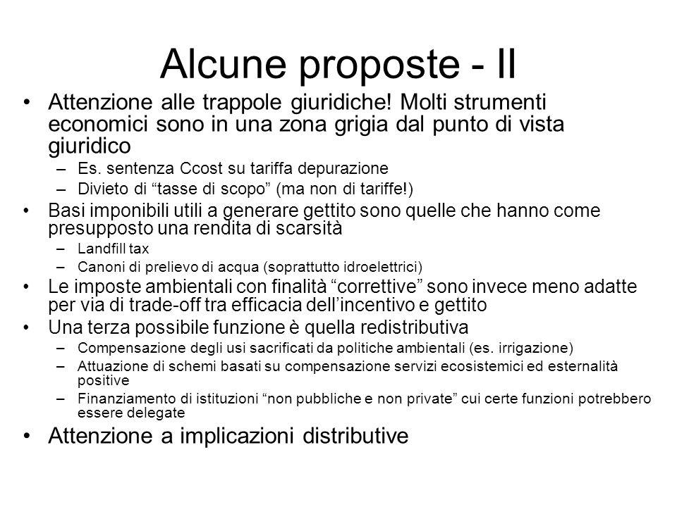 Alcune proposte - II Attenzione alle trappole giuridiche! Molti strumenti economici sono in una zona grigia dal punto di vista giuridico –Es. sentenza