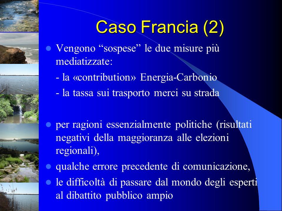 Caso Francia (2) Vengono sospese le due misure più mediatizzate: - la «contribution» Energia-Carbonio - la tassa sui trasporto merci su strada per rag