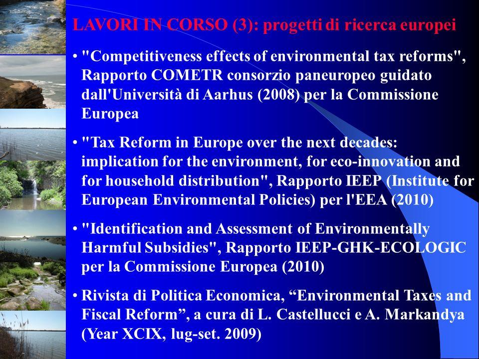 LAVORI IN CORSO (3): progetti di ricerca europei