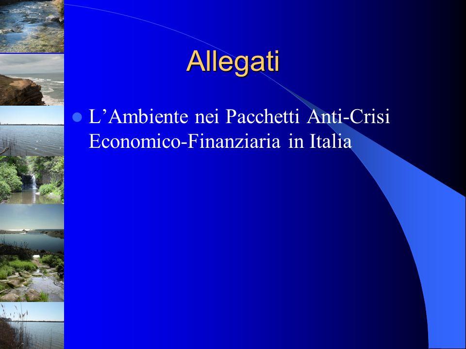 Allegati LAmbiente nei Pacchetti Anti-Crisi Economico-Finanziaria in Italia
