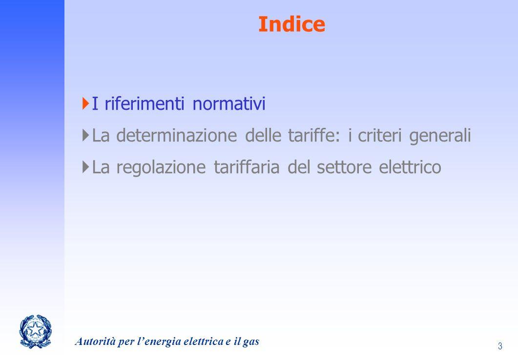 Autorità per lenergia elettrica e il gas 4 Riferimenti normativi (1/5) Legge n.