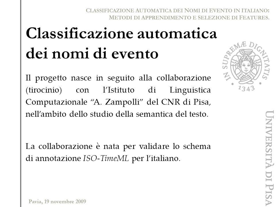 Il progetto nasce in seguito alla collaborazione (tirocinio) con lIstituto di Linguistica Computazionale A. Zampolli del CNR di Pisa, nellambito dello