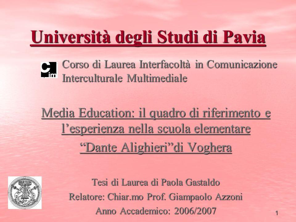 2 Media Education: il quadro di riferimento e lesperienza nella scuola elementare Dante Alighieri di Voghera.
