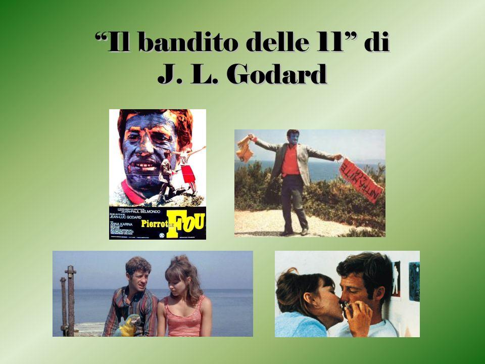 Il bandito delle 11 di J. L. Godard