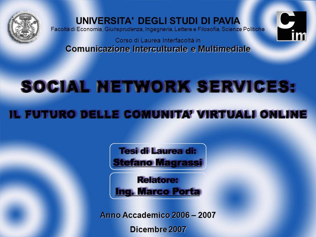 UNIVERSITA' DEGLI STUDI DI PAVIA Facoltà di Economia, Giurisprudenza, Ingegneria, Lettere e Filosofia, Scienze Politiche Comunicazione Interculturale