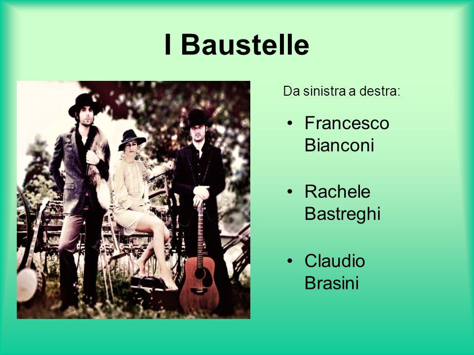 I Baustelle Francesco Bianconi Rachele Bastreghi Claudio Brasini Da sinistra a destra: