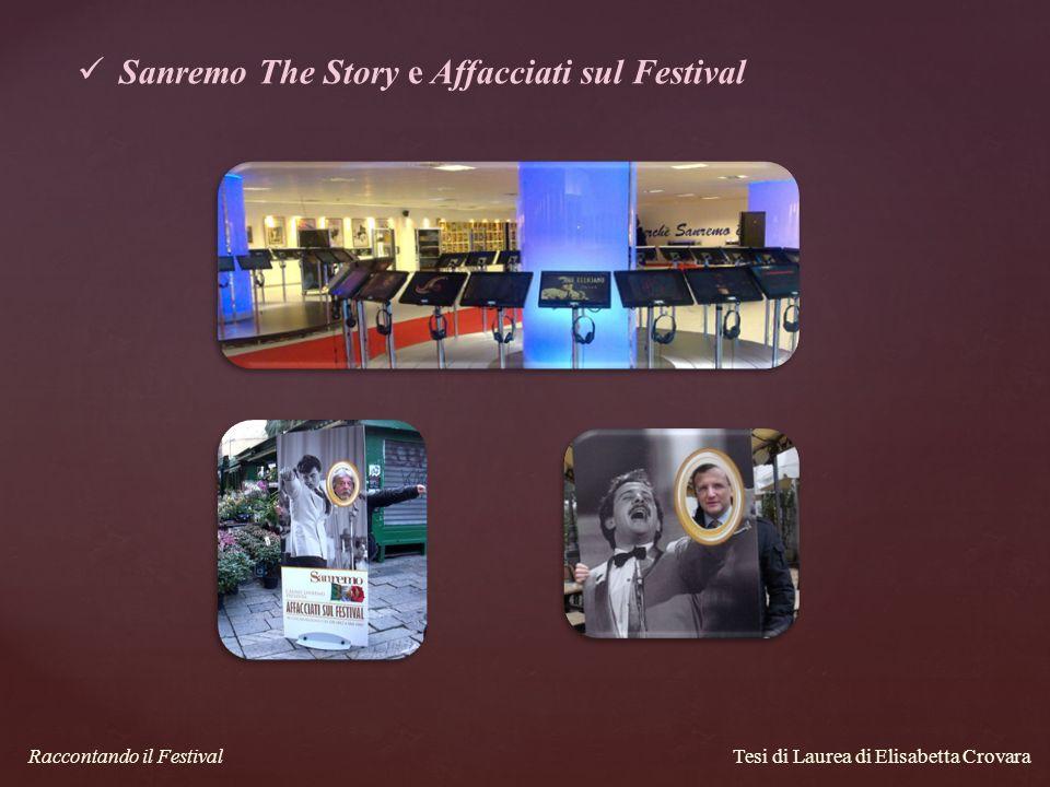 Tesi di Laurea di Elisabetta Crovara Raccontando il Festival Sanremo The Story e Affacciati sul Festival