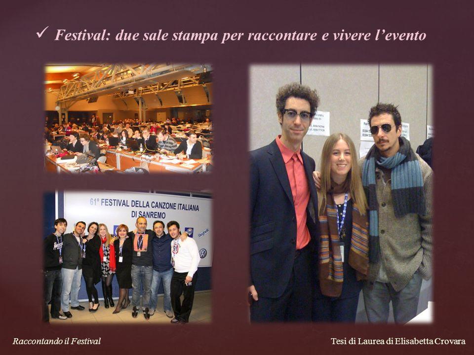 Tesi di Laurea di Elisabetta Crovara Raccontando il Festival Festival: due sale stampa per raccontare e vivere levento