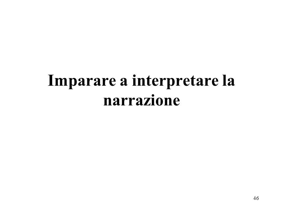 46 Imparare a interpretare la narrazione