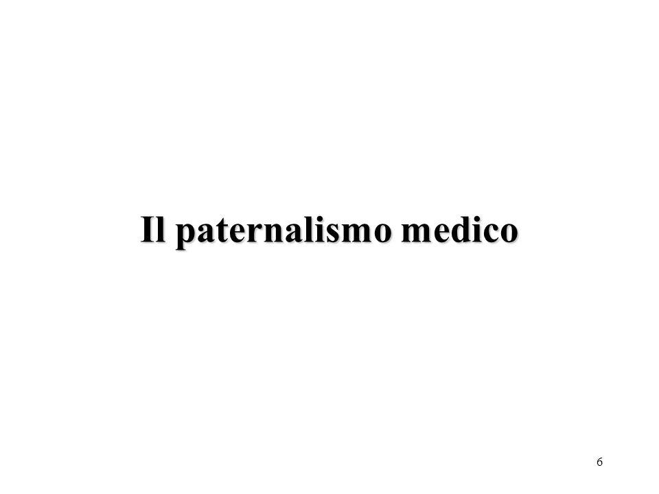 6 Il paternalismo medico