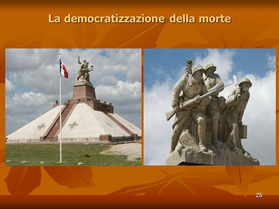 25 La democratizzazione della morte