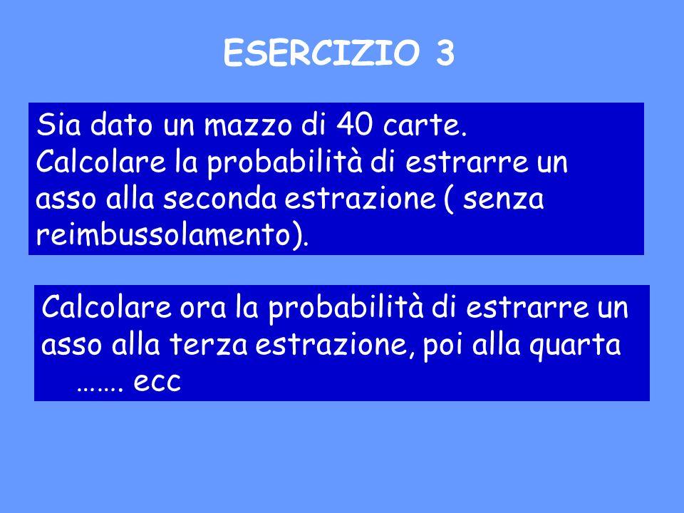 Lapproccio assiomatico La probabilità costituisce un caso particolare di misura in ( ; F ) ed è espressa da un numero reale appartenente allintervallo [0;1].