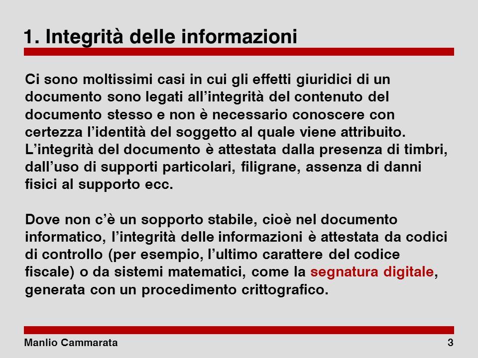 Manlio Cammarata13 Antinomia CAD, art.45. Valore giuridico della trasmissione 1.