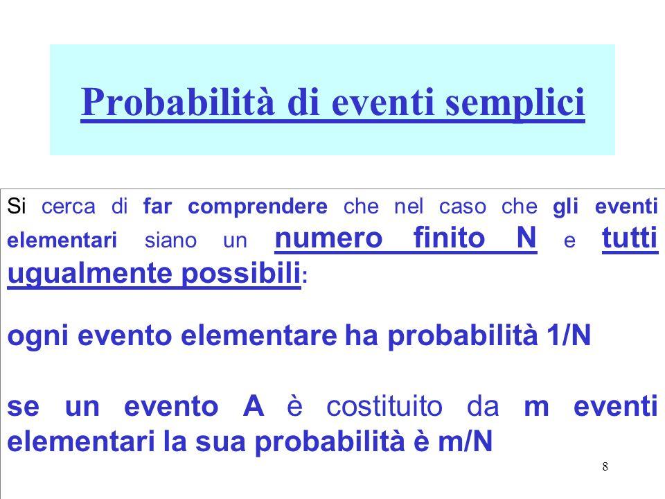69 P 6 P 4 +P 5 A: uscita di un numero primo B: uscita di un numero >3 A B: uscita di un numero primo o >3 Gli eventi elementari di A sono: uscita del 2, uscita del 3, uscita del 5, quindi si ha: P(A)= 3/6=1/2