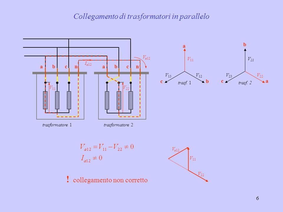 7 A C B = 330° c b a C B A c b a AB C cba Denominazione dei morsetti (visti dal lato AT, da sinistra.