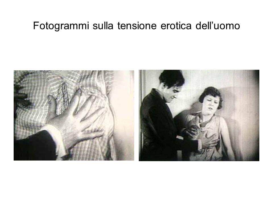 Fotogrammi sulla tensione erotica delluomo