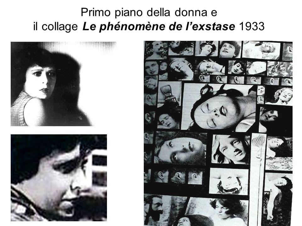 Primo piano della donna e il collage Le phénomène de lexstase 1933