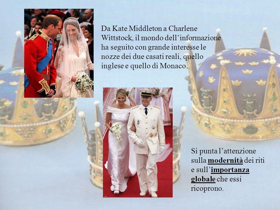 Da Kate Middleton a Charlene Wittstock, il mondo dellinformazione ha seguito con grande interesse le nozze dei due casati reali, quello inglese e quel
