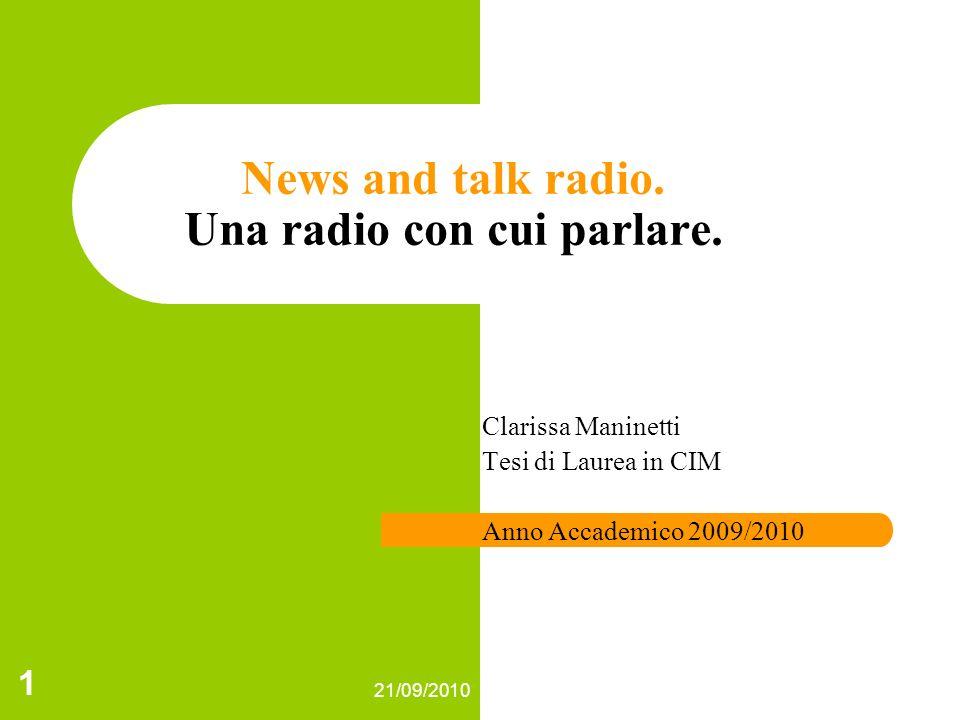 21/09/2010 1 News and talk radio.Una radio con cui parlare.