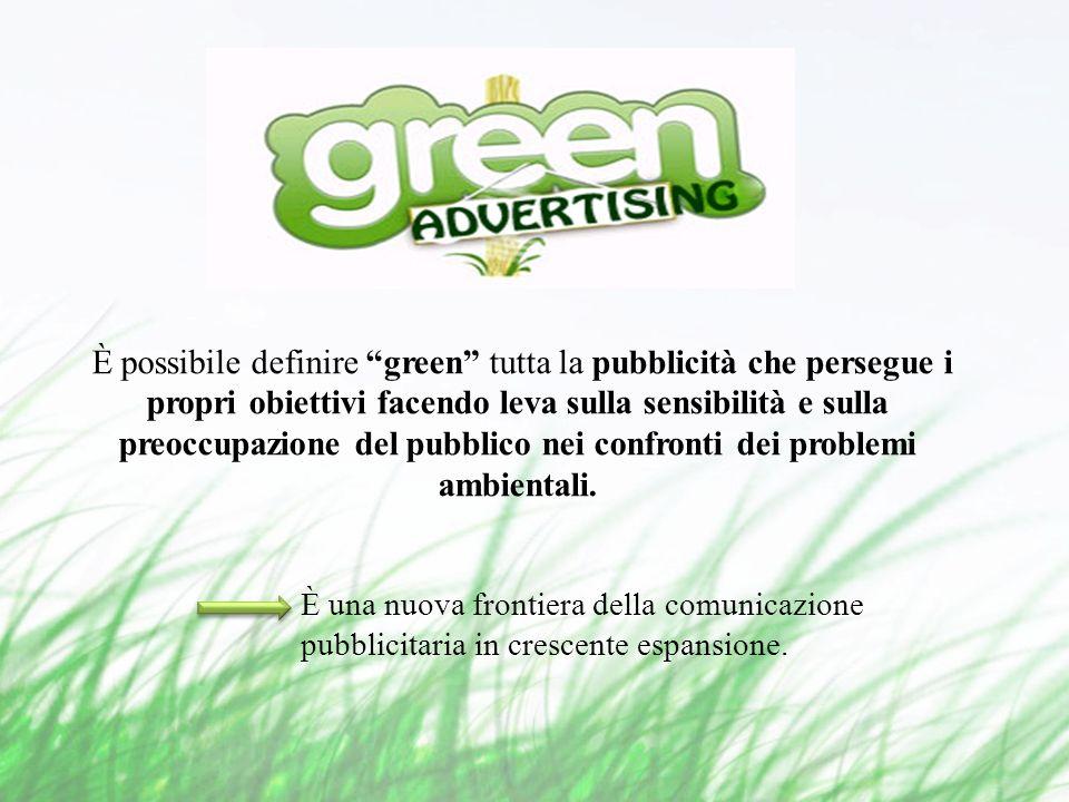 È possibile definire green tutta la pubblicità che persegue i propri obiettivi facendo leva sulla sensibilità e sulla preoccupazione del pubblico nei confronti dei problemi ambientali.