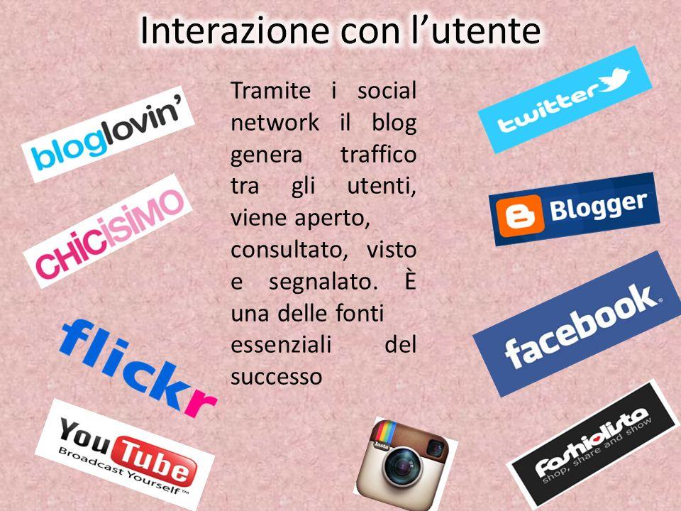 Tramite i social network il blog genera traffico tra gli utenti, viene aperto, consultato, visto e segnalato. È una delle fonti essenziali del success