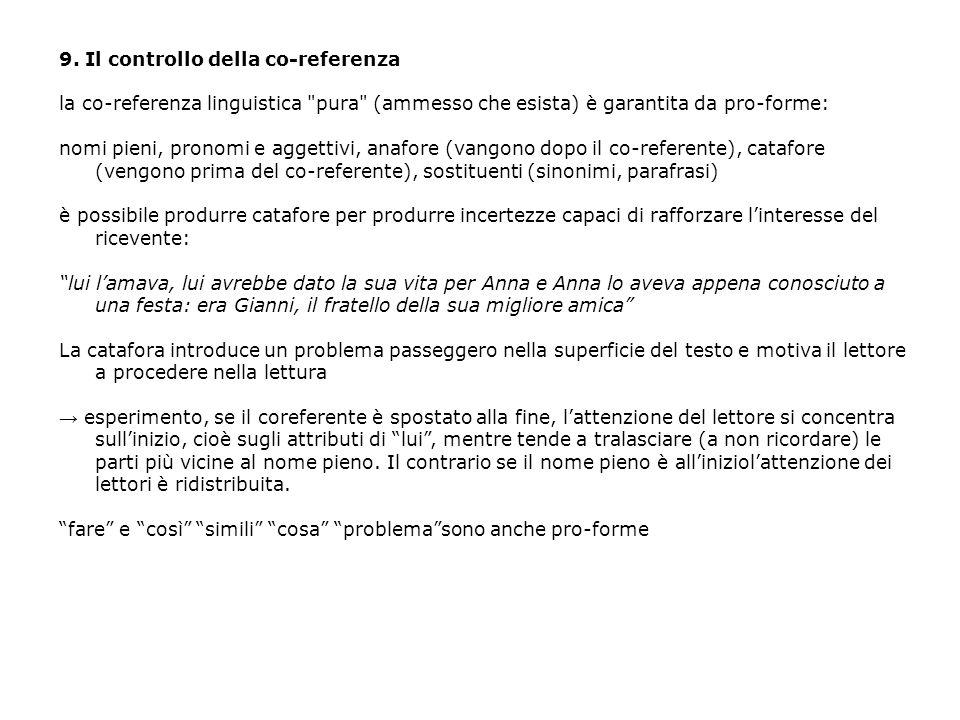 9. Il controllo della co-referenza la co-referenza linguistica