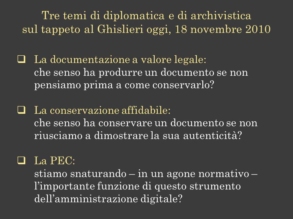 Le tematiche della conservazione digitale DirittoDiplomaticaArchivisticaInformatica Informatica giuridica Diritto dellinformatica Digital Records Forensics