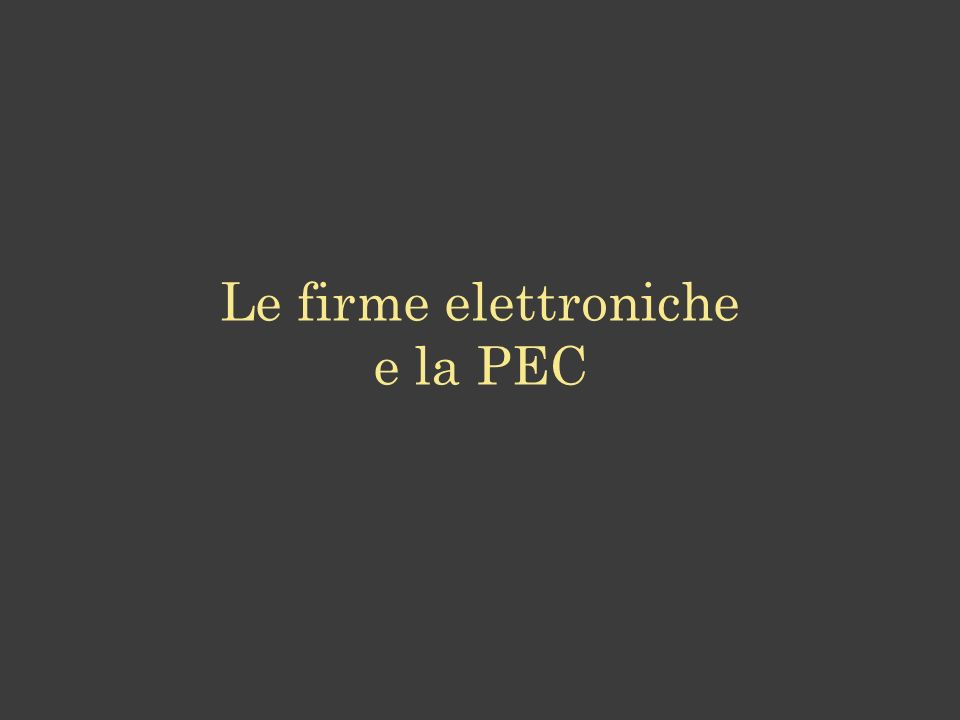 Le firme elettroniche e la PEC