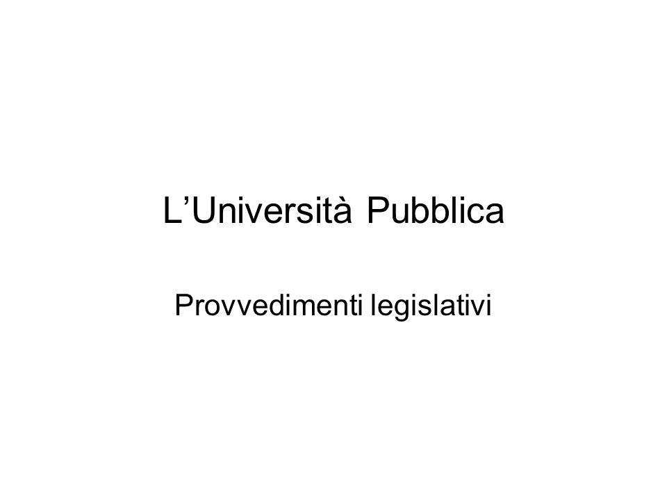 LUniversità Pubblica Provvedimenti legislativi