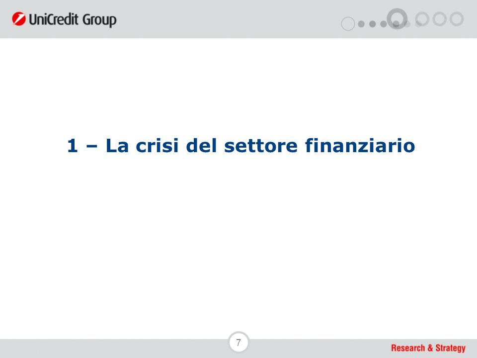 7 1 – La crisi del settore finanziario