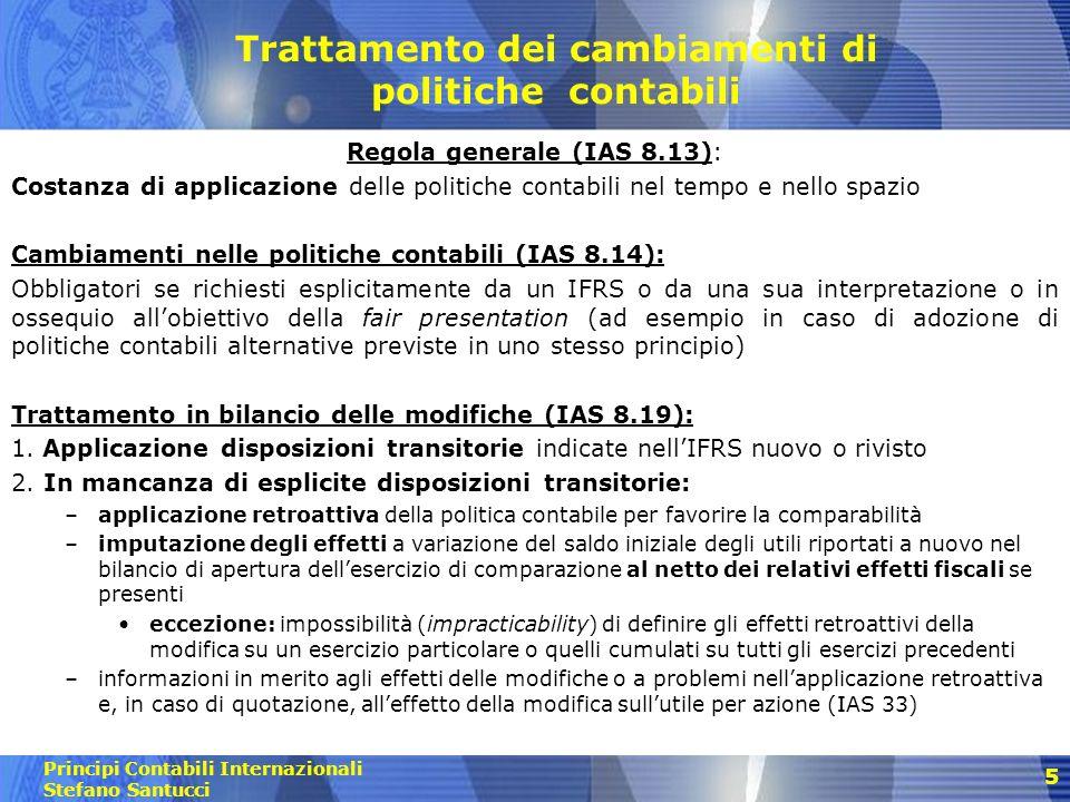 Principi Contabili Internazionali Stefano Santucci 6 Confronto con legislazione e prassi italiana (1) Regola generale (Art.