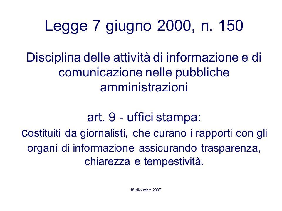 Legge 7 giugno 2000, n. 150 Disciplina delle attività di informazione e di comunicazione nelle pubbliche amministrazioni art. 9 - uffici stampa: c ost