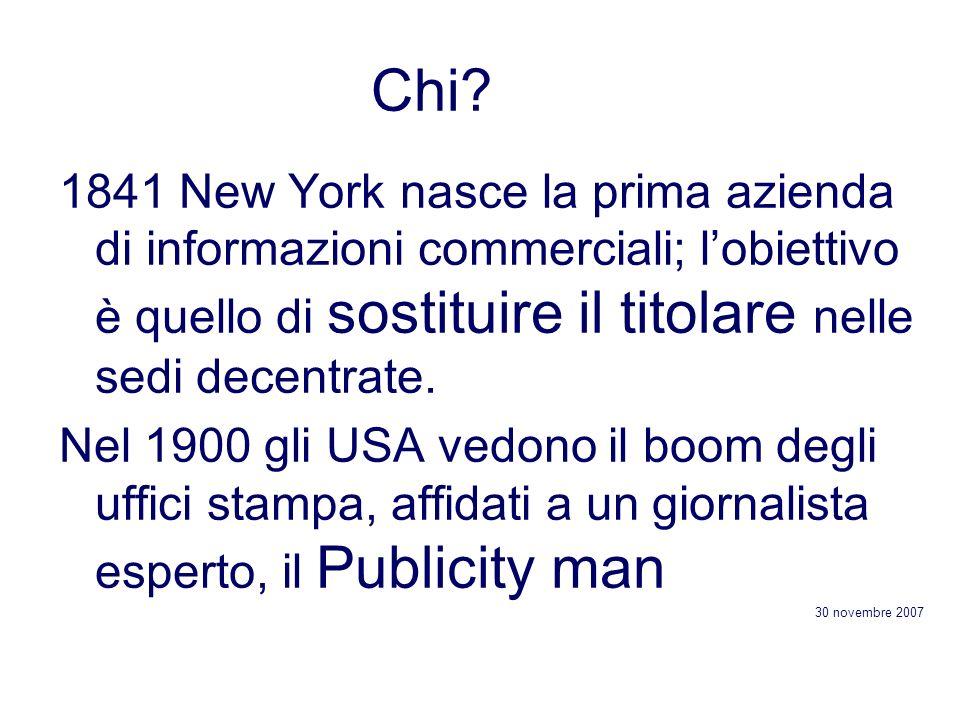 Chi? 1841 New York nasce la prima azienda di informazioni commerciali; lobiettivo è quello di sostituire il titolare nelle sedi decentrate. Nel 1900 g