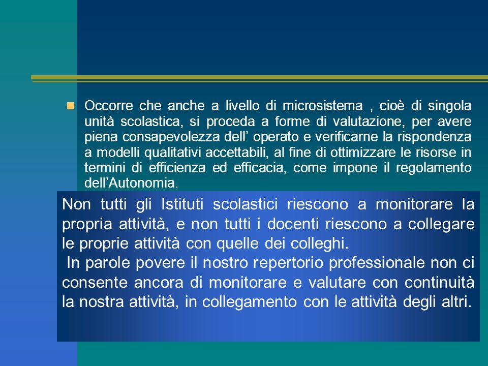 In Italia il CEDE, lINVALSI, larchivio ADAS e altri organismi si occupano da molti anni a livello di macrosistema di valutazione, di rilievo dei dati,