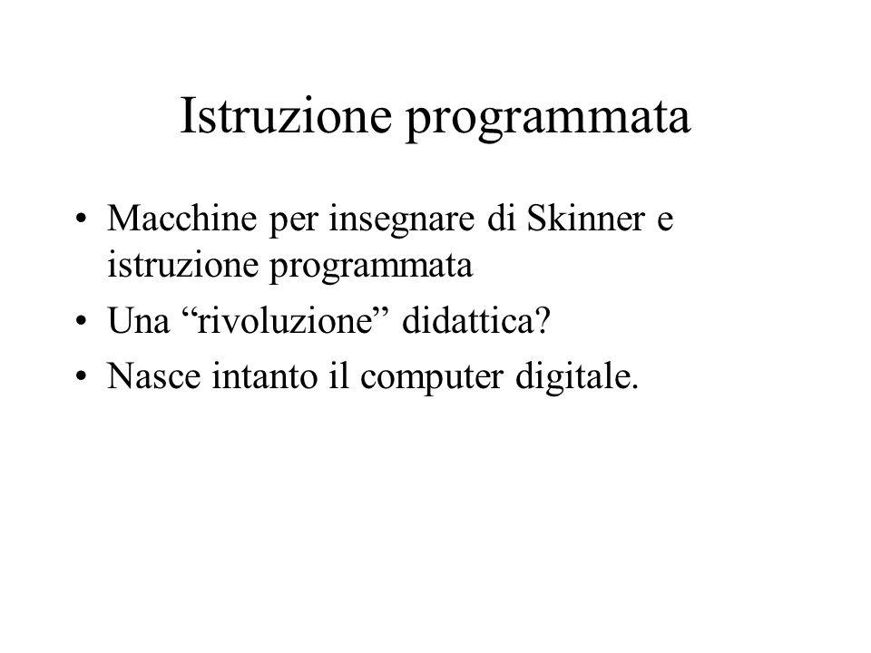 Istruzione programmata Macchine per insegnare di Skinner e istruzione programmata Una rivoluzione didattica.