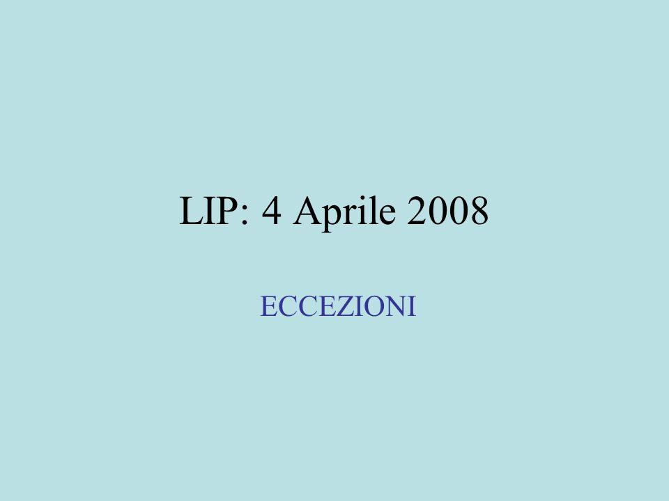LIP: 4 Aprile 2008 ECCEZIONI