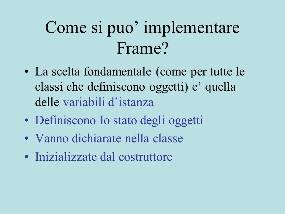 Come si puo implementare Frame.