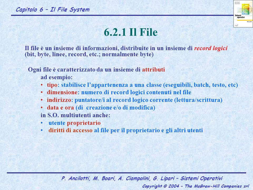 Capitolo 6 – Il File System P.Ancilotti, M. Boari, A.
