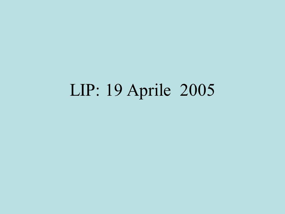LIP: 19 Aprile 2005
