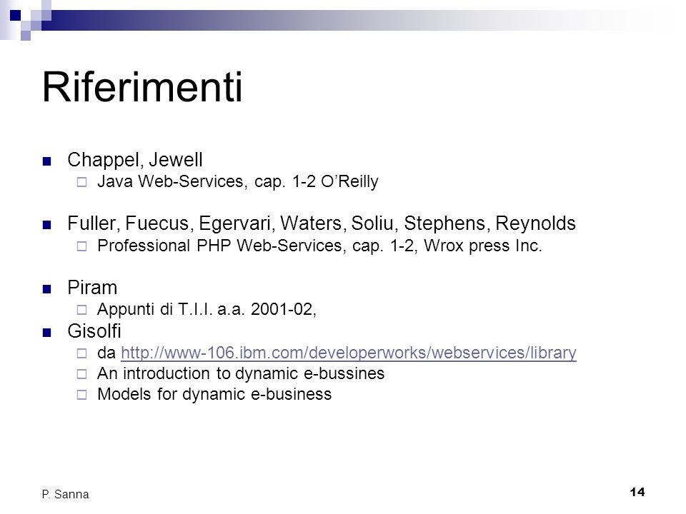 14 P. Sanna Riferimenti Chappel, Jewell Java Web-Services, cap.