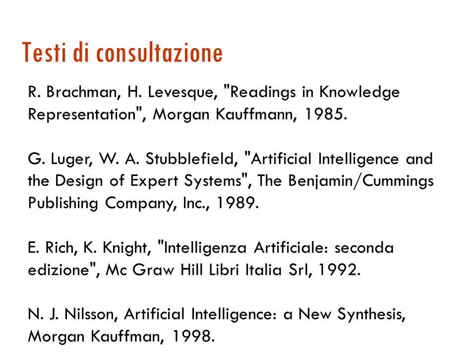 Testo di riferimento S. Russell, P. Norvig, Intelligenza Artificiale: un approccio moderno