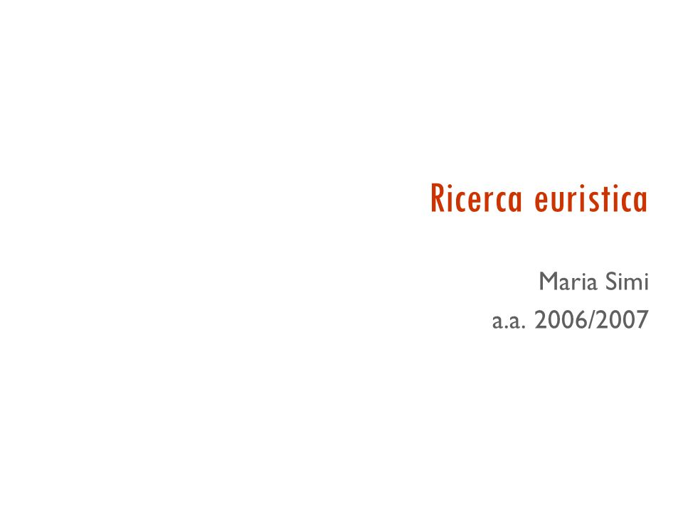 Ricerca euristica Maria Simi a.a. 2006/2007
