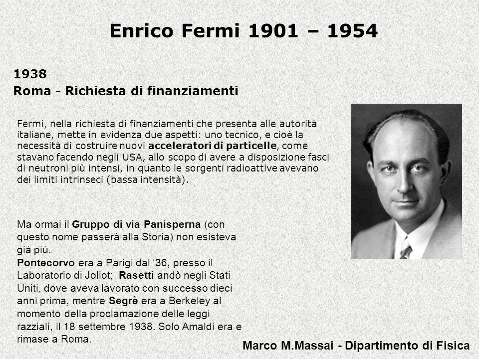 Enrico Fermi 1901 – 1954 « Un altro importante campo di studi, per il quale si hanno già promettentissimi inizi, è l applicazione di sostanze radioattive artificiali quali indicatori per l analisi di reazioni chimiche.